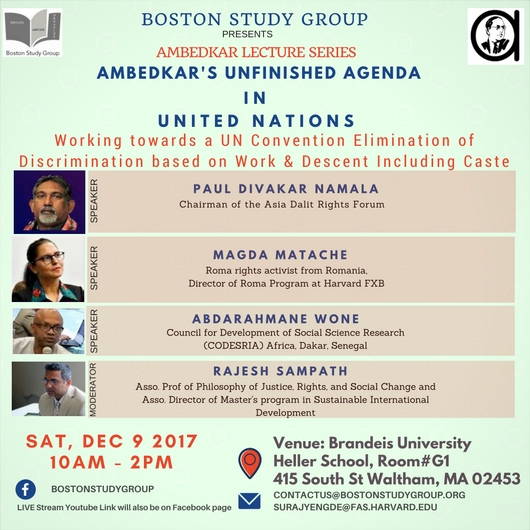 "Boston Study Group presents a half day conference under Ambedkar Lecture Series at Brandeis University on ""Ambedkar's Unfinished Agenda in United Nations"" having speakers - Paul Divakar Namala, Magda Matache and Abdarahmane Wone."